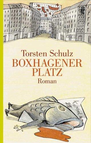 Boxhagener Platz Roman, Ullstein 2004 und 2005 als Taschenbuch