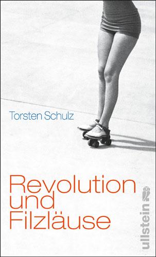 Cover Revolution und Filzläuse, Erzählungen, Ullstein Verlag 2008ullstein